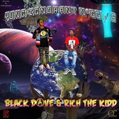 Black Dave - Yung Rich Niggas Ft. Rich The Kid http://itunes.apple.com/album/id1073834922