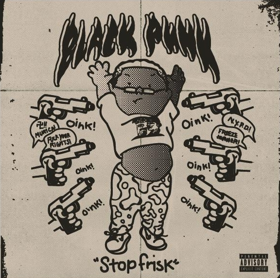 "Black Punk Releases ""Stop Frisk"" Produced By The Bad Racket. ""Stop Frisk"" is aimed at the crooked side of today's society, the twisted government of our country, and police brutality. Get the track via iTunes, Spotify, & More. https://itun.es/us/KXx-ib?i=1224310458"