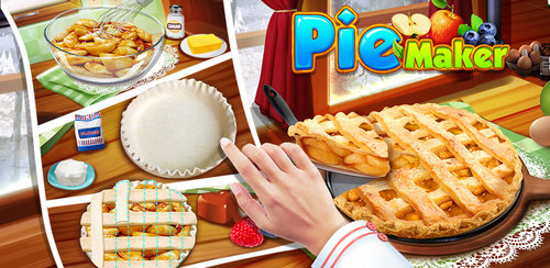 Pie Maker - Sweet Dessert Game  Feel HUNGRY at Home? Be a kitchen CHEF & get ready to DIY & decorate YUMMY pie!