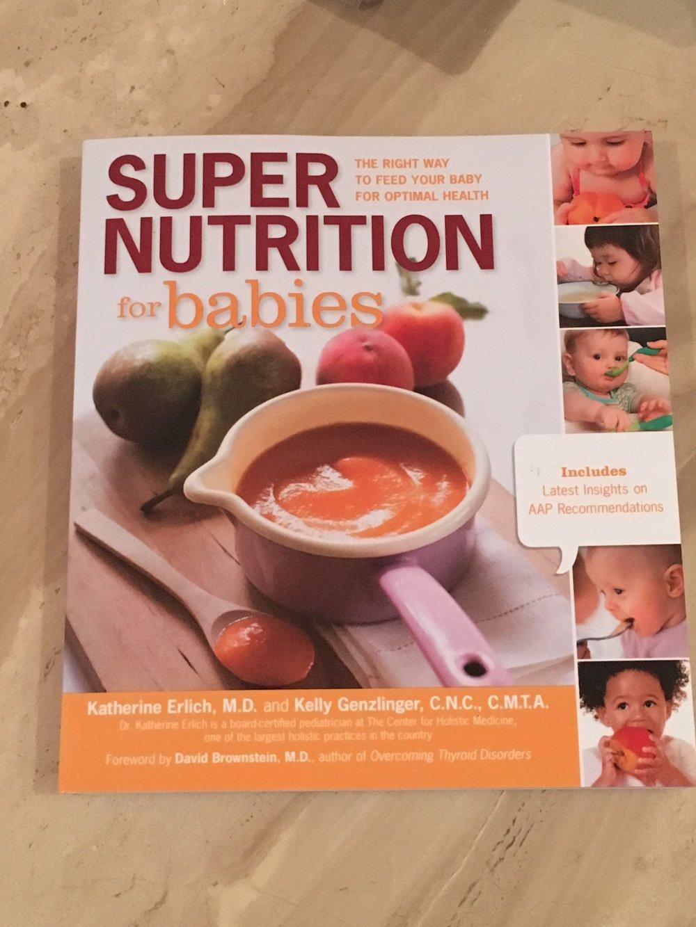 Super Nutrition for babies book erlich genzlinger holistic stephcuesta