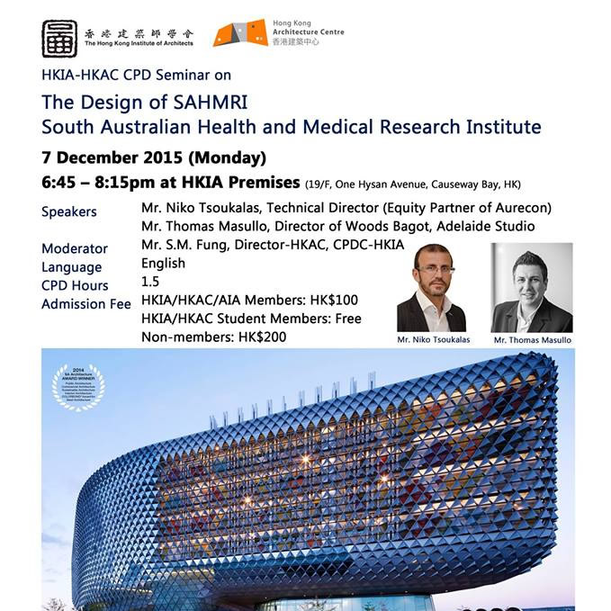 HKIA-HKAC CPD Seminar on The Design of South Australian Health and Medical Research Institute 07 Dec 2015