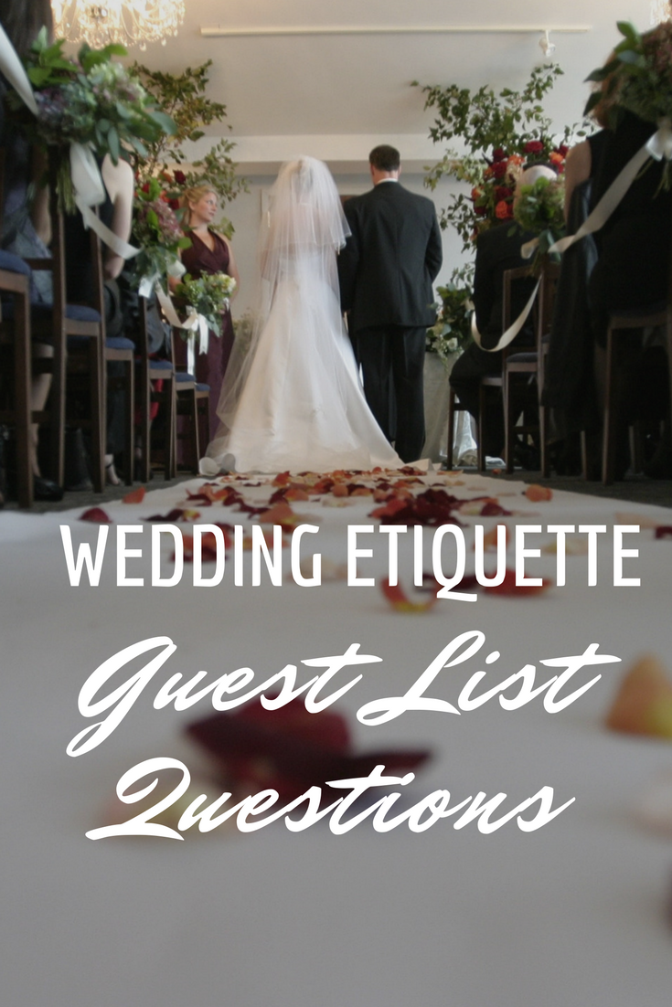 the wedding etiquette guide all your wedding guest list questions get answered fashion by laina