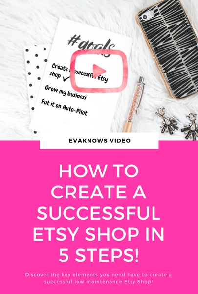 How to create a successful Etsy shop in 5 steps | Passive Income | Etsy Success | Passive Income Blog via www.evaknows.com/exclusivecontent