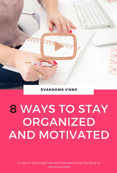 8 ways to stay organized and motivated when building an online business | Passive Income | How to start an online business | Online business | How to make Money online! Discover 8 ways you can stay organized when building your first online passive income business!