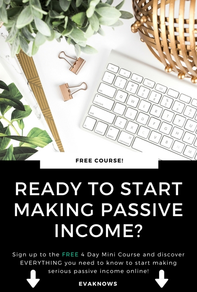 Ready to start making passive income? | Free email course  | Free 4 day course | Passive income | How to make passive income | How to make money online