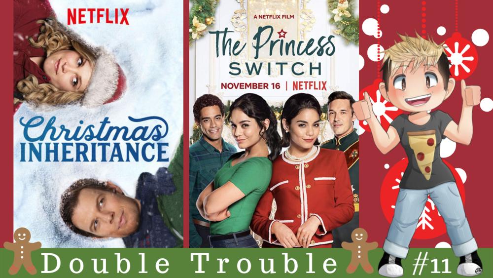 Christmas Inheritance Movie.Double Trouble 11 Christmas Inheritance Vs The Princess