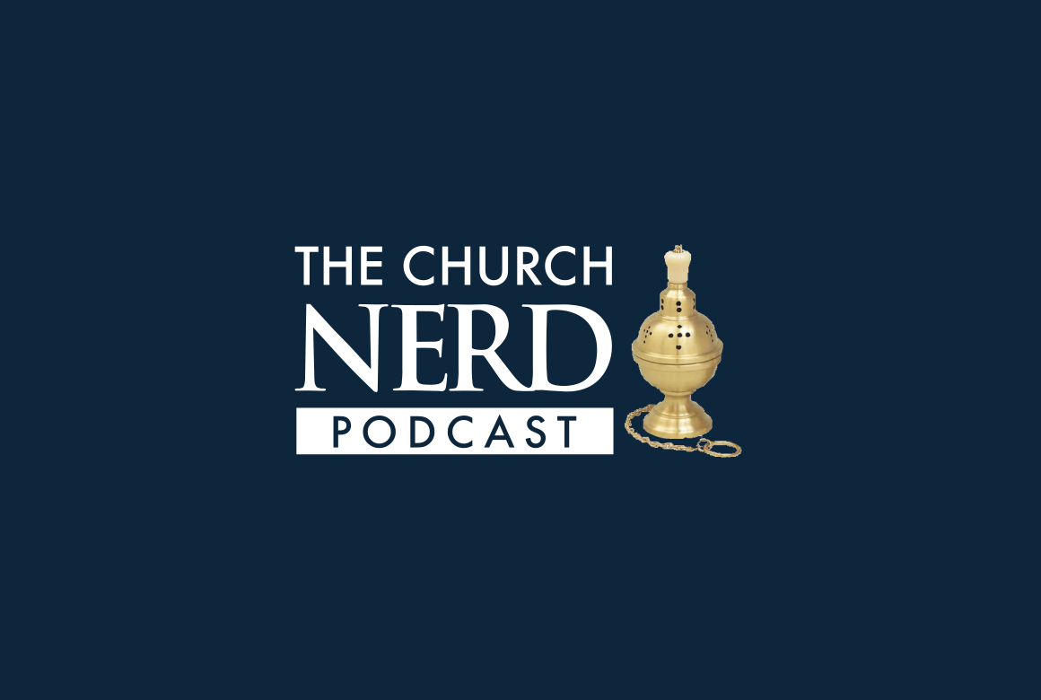 The Church Nerd Podcast