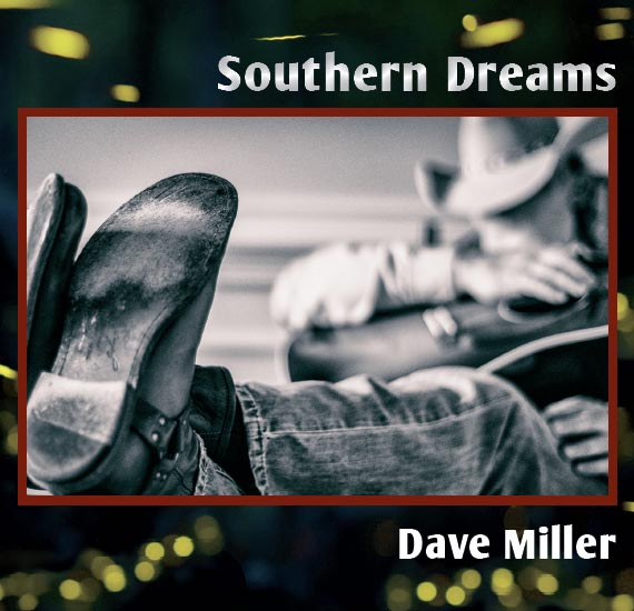 southern-dreams-album-cover-dave-miller.jpg