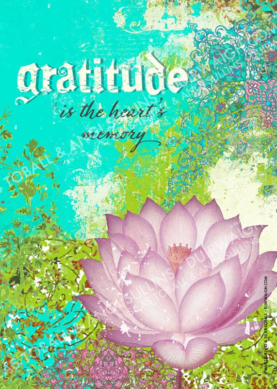 Gratitude is the heart's