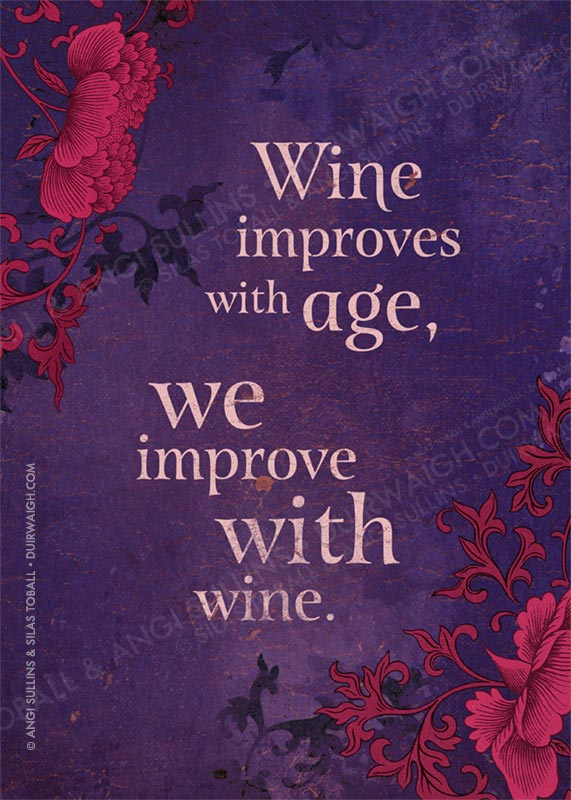 Wine improves