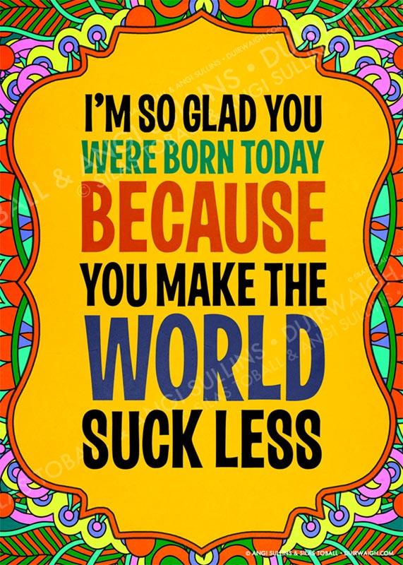 I'm so glad