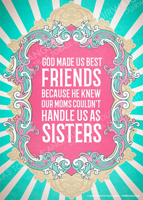God made us best friends