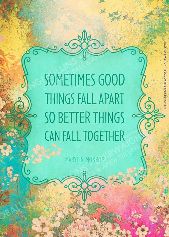 Sometimes good things