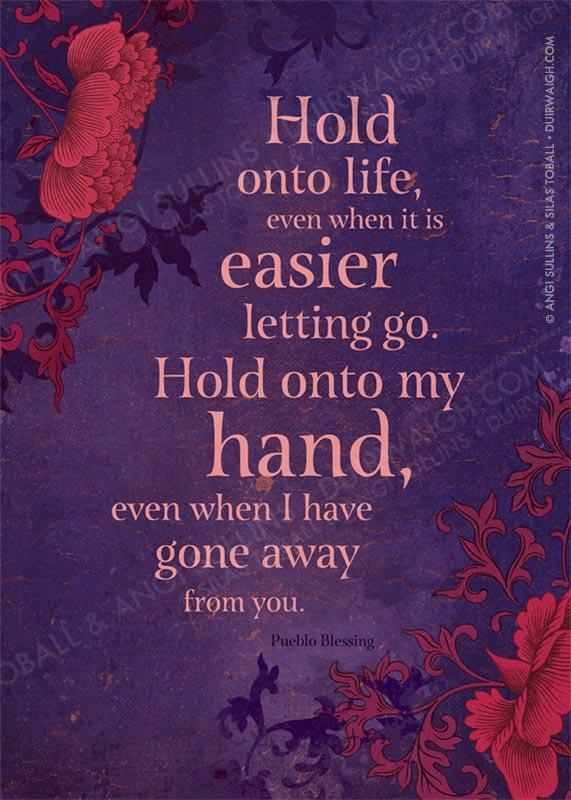 Hold onto