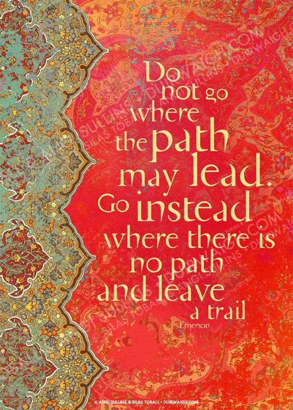 Do not go where