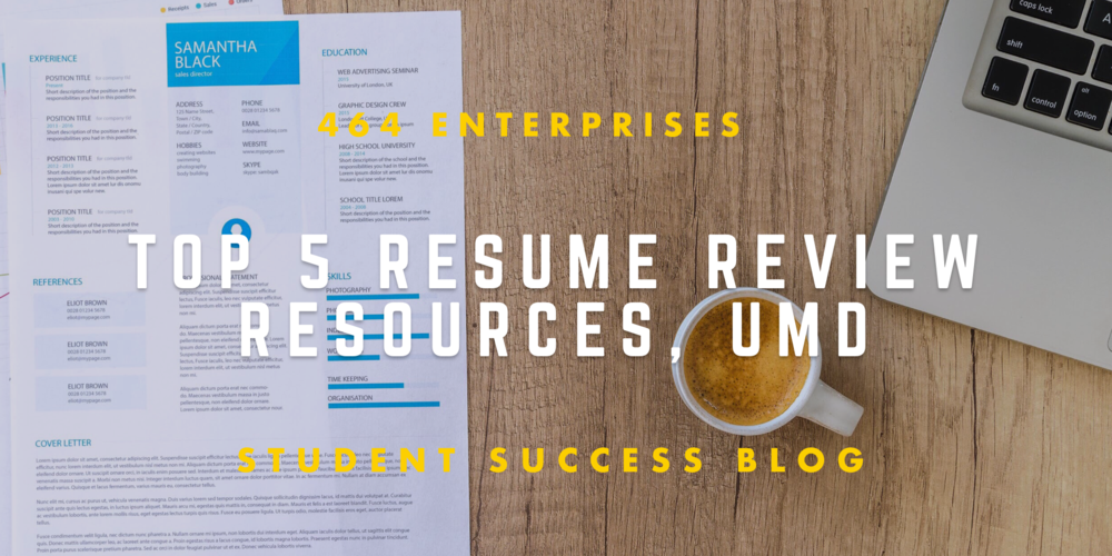 TOP 5 RESUME REVIEW RESOURCES at University of Maryland 464