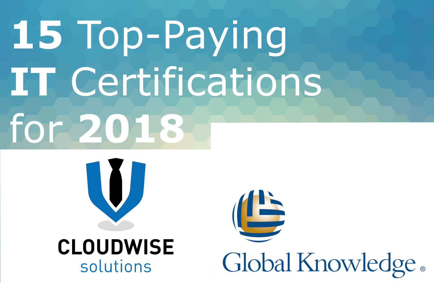 15 Top Paying Certifications Of 2018 By Our Partner Global Knowledge