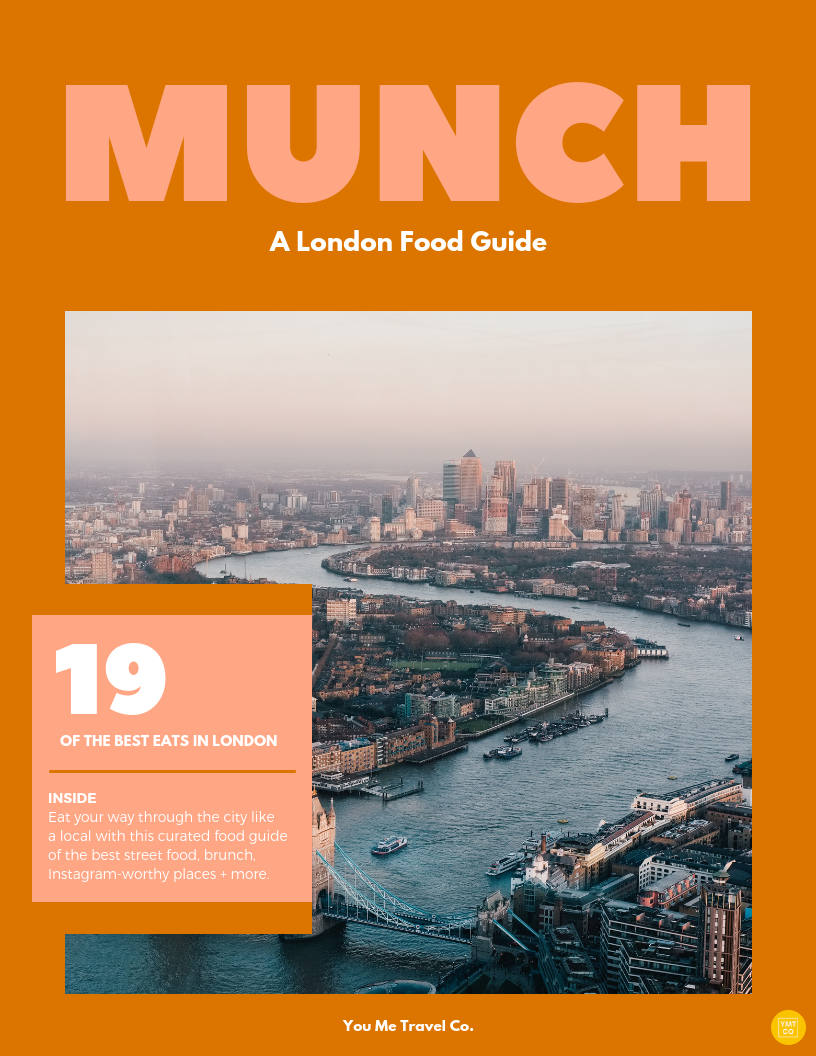 You Me Travel Co_Munch_London Food Guide_Travel Planning
