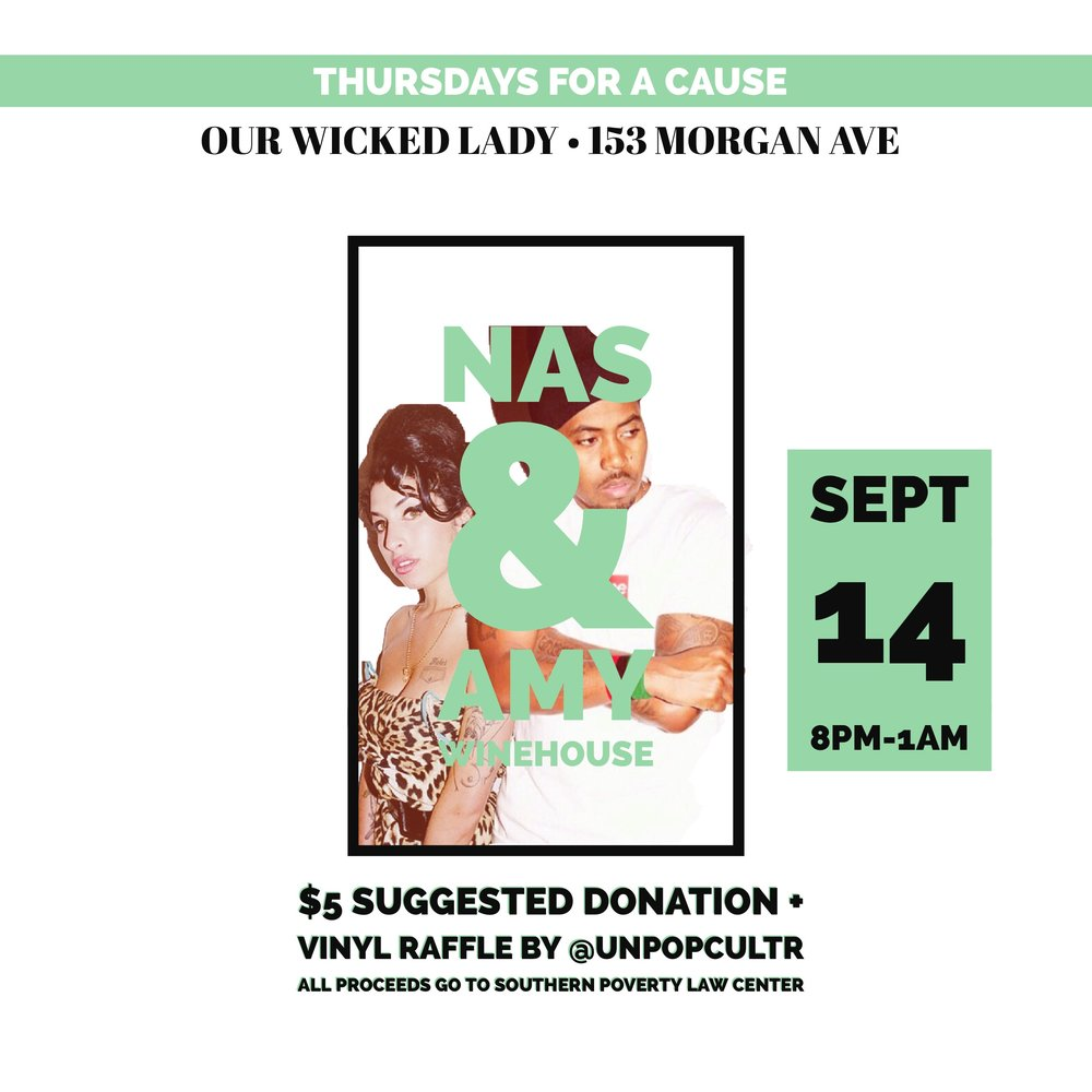 Nas. Amy. Vinyl. A Good Cause.  Join us in celebrating the birth of Nas and Amy Winehouse Vibe out to your favorite Nas & Amy tracks + some more soulful & classic hiphop sounds spun by  The Elle   $5 Suggested Donation + Vinyl Raffle  RSVP at  https://nasvsamy.splashthat.com/   All proceeds go to Southern Poverty Law Center an organization who fights for civil rights and against hate crime  https://www.splcenter.org/what-we-do
