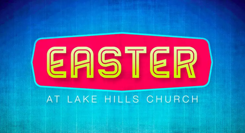 Easter-At-Lake-Hills.png