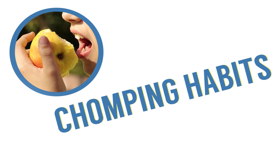 chompinghabits.png