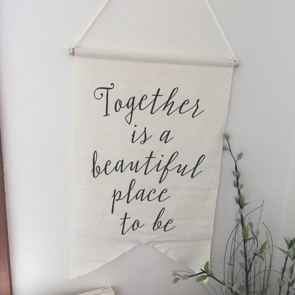 Together is a beautiful place linen banner