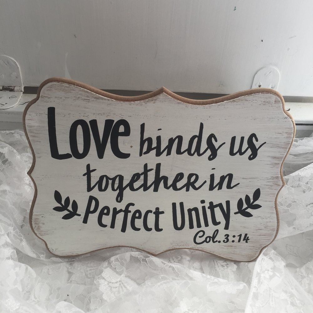 Love binds us together sign