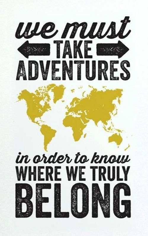 083e26b2dfcf4013ab3bdb58c586954d--adventure-quotes-adventure-awaits.jpg