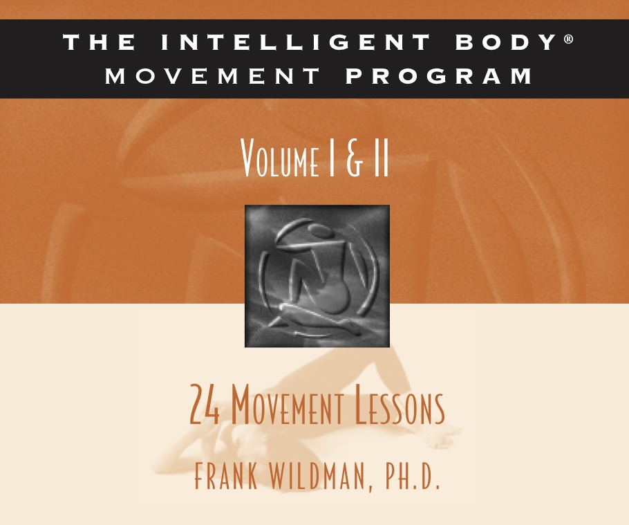 The Intelligent Body® Movement Lessons - The Intelligent Body Movement Program includes 24 classic movement lessons and is one of the most widely used movement programs, integrating modern neuroscience with physical motion.