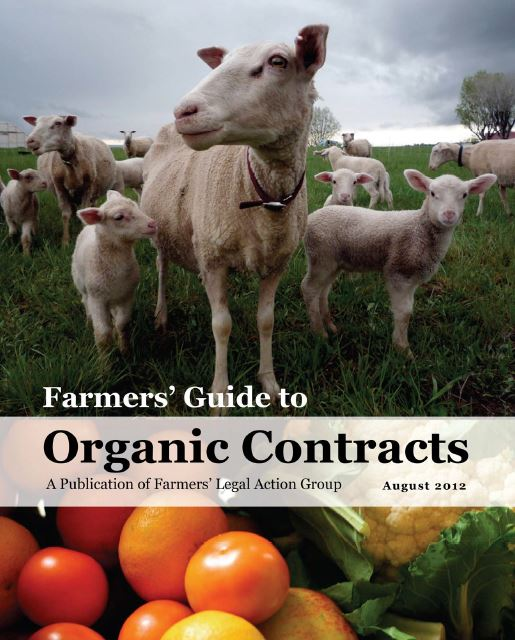 A step-by-step guide to organic marketing contracts. - Farmer-friendly, checklists included, 322 pages, free to download. I wrote this book while working as a staff attorney for Farmers' Legal Action Group, a national non-profit law firm.