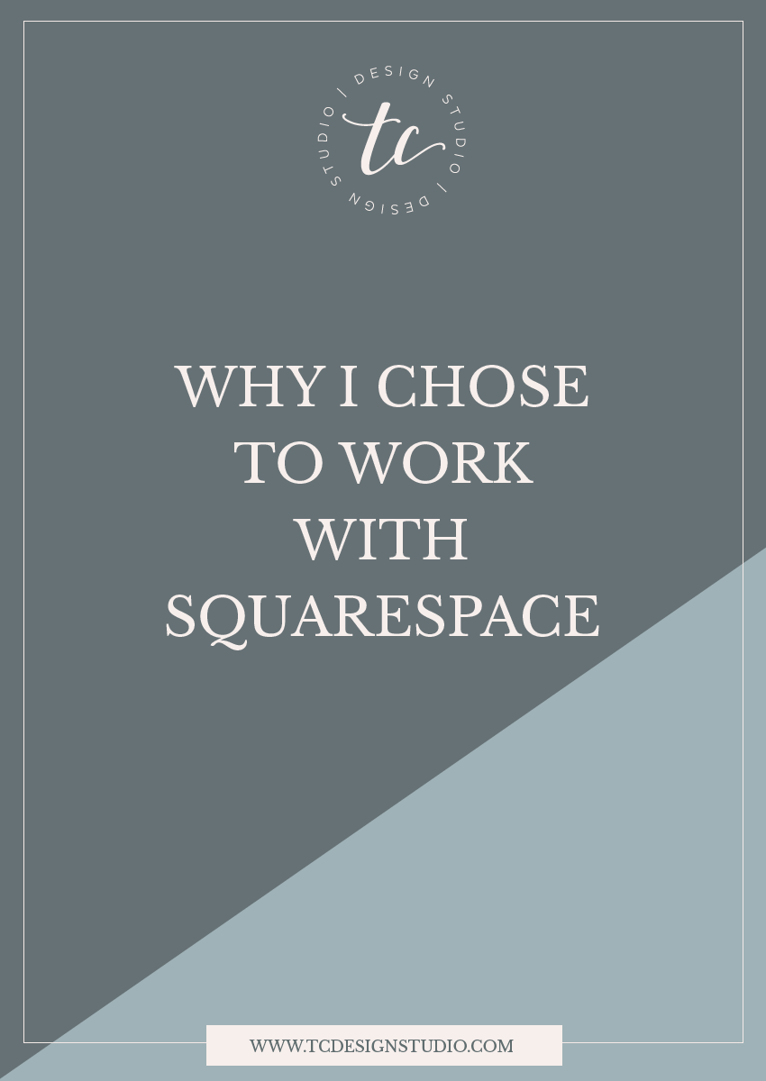 Why I chose to work with Squarespace.png