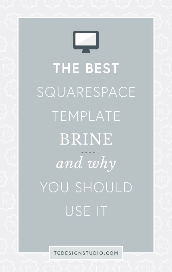 The Best Squarespace Template Brine And Why You Should Use It