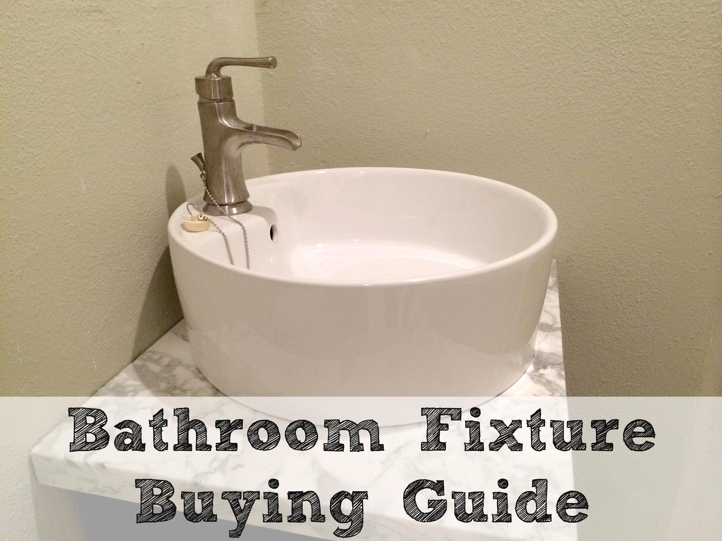 Bathroom Fixture Buying Guide
