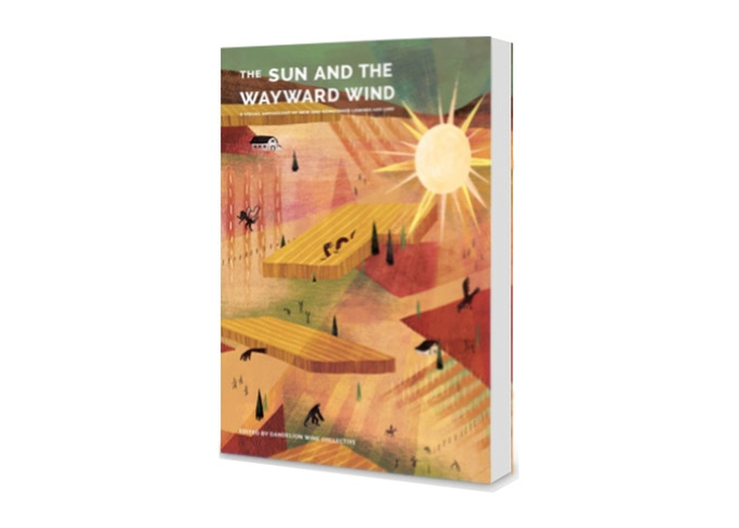The Sun And The Wayward Wind -  by the Dandelion Wine Collective