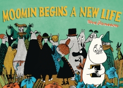 Moomin Begins A New Life - by Tove Jansson