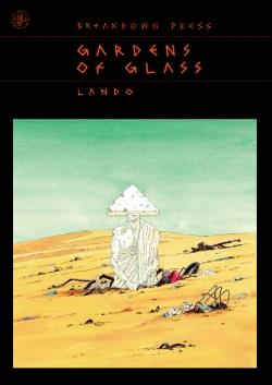 Gardens of Glass - by Lando