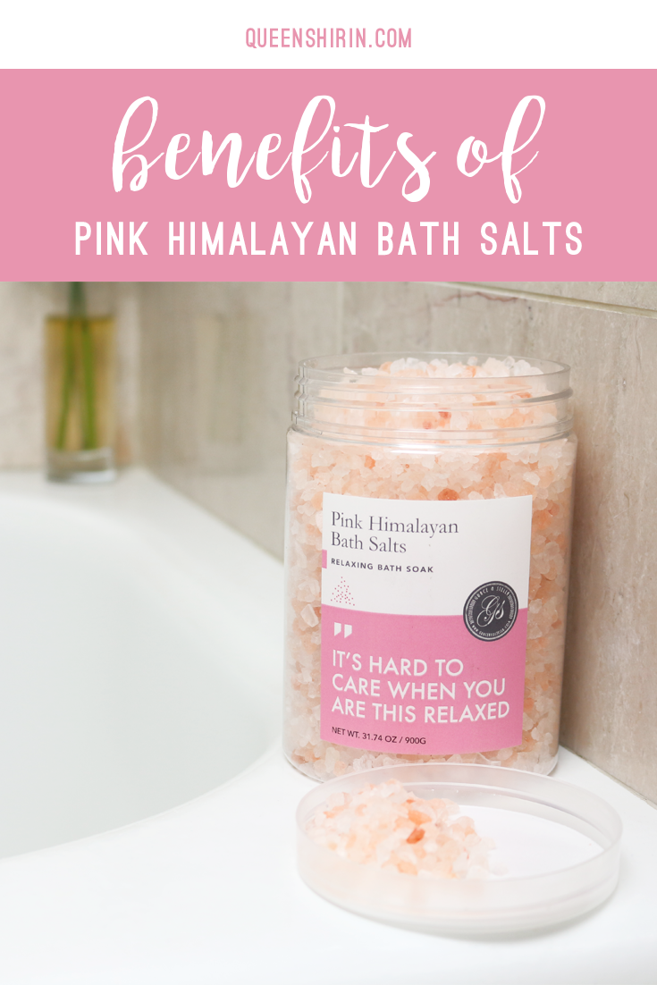 Benefits of Pink Himalayan Bath Salts Queen Shirin