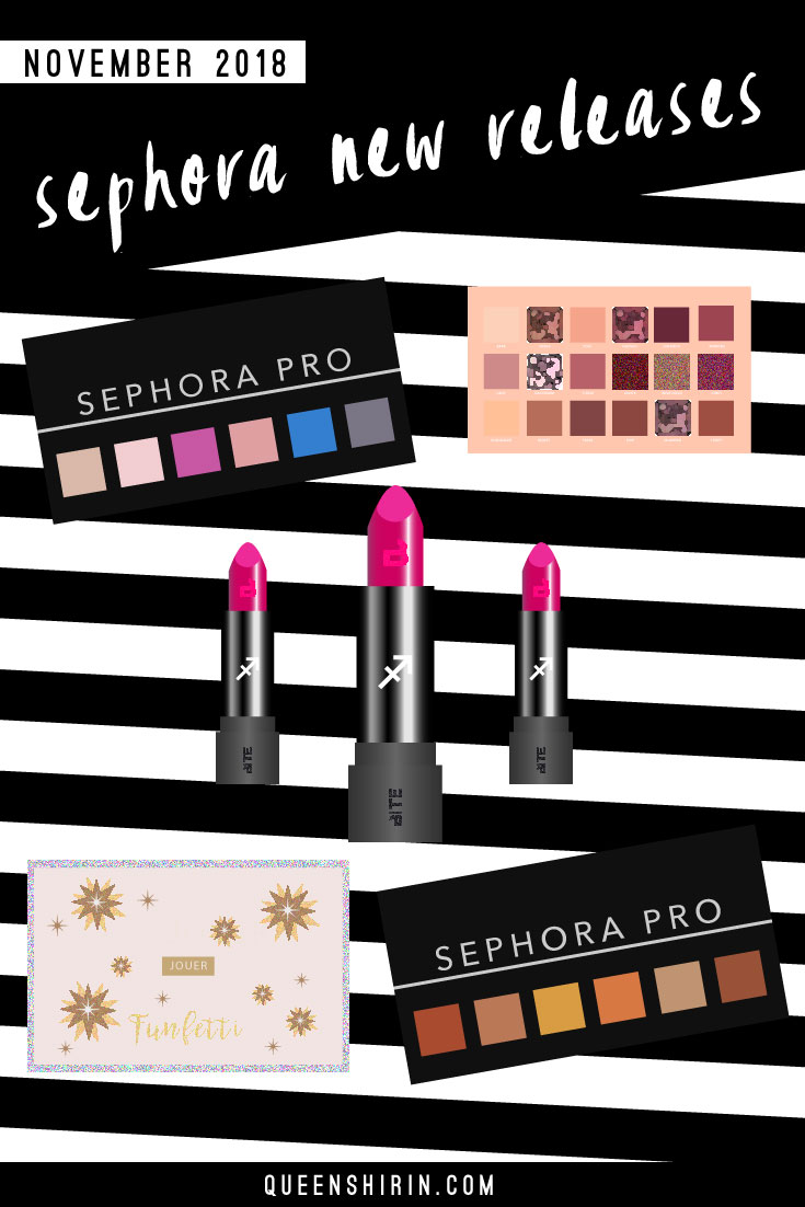 November-2018-Sephora-New-Beauty-Product-Releases-Queen-Shirin.jpg