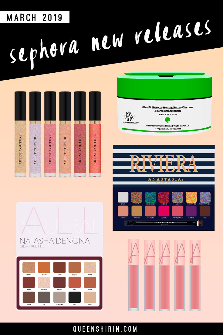 March-2019-Sephora-New-Releases-Queen-Shirin.jpg