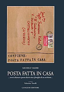 Posta fatta in casa a cura di  Maria Valentina Tonelli Valori  (Gangemi 1997)
