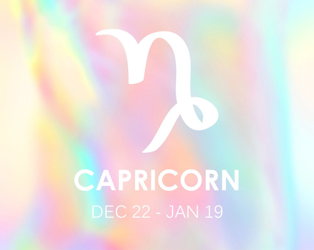 The Drill SergeantDecember 22nd - January 20thModality: Cardinal (Aries, Cancer, Libra + Capricorn)Element: Earth (Taurus, Virgo + Capricorn)Planetary Ruler: Saturn -