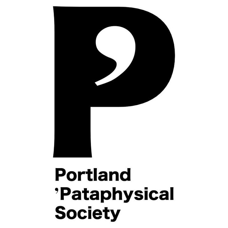 The Portland 'Pataphysical Society