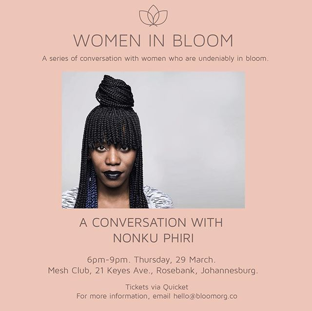 Guess what - our next Women In Bloom conversation is happening this Thursday at Mesh Club in Johannesburg! Our conversation will kick off with the multi-talented Nonku Phiri. As a passionate collaborator, this muso has worked with much of South Africa's most acclaimed acts, and is charting her career on a global scale. From her origins as a graphic designer to a showcase by Afropunk Fest and Little Gig, her evolution is inspiring and she's a must-watch talent you're gonna want to talk to. Grab your ticket via Quicket. Seats are limited. #letsbloomtogether #WomenInBloom #NonkuPhiri