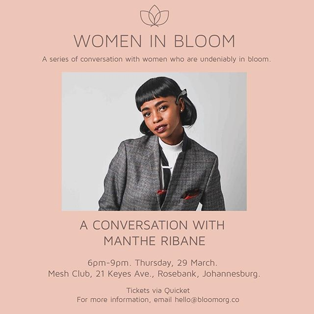 We're excited to announce that Manthe Ribane will be our second guest for this Thursday's Women in Bloom. An auteur across dance, music and art, Manthe has captured our attention for a while now. Her live performances have become festival highlights, as a solo artist or with her collective Dear Ribane. Whether she's drawing from the past or transporting us to the future, Ribane is fully living her art. Grab a ticket and join us for a conversation with @manthe.ribane and @nonkulululu as they talk us through their creative journeys. Link to tickets in the bio. #letsbloomtogether #WomenInBloom