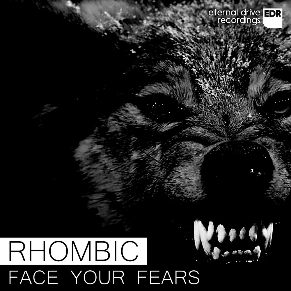EDR016 Rhombic - Face Your Fears