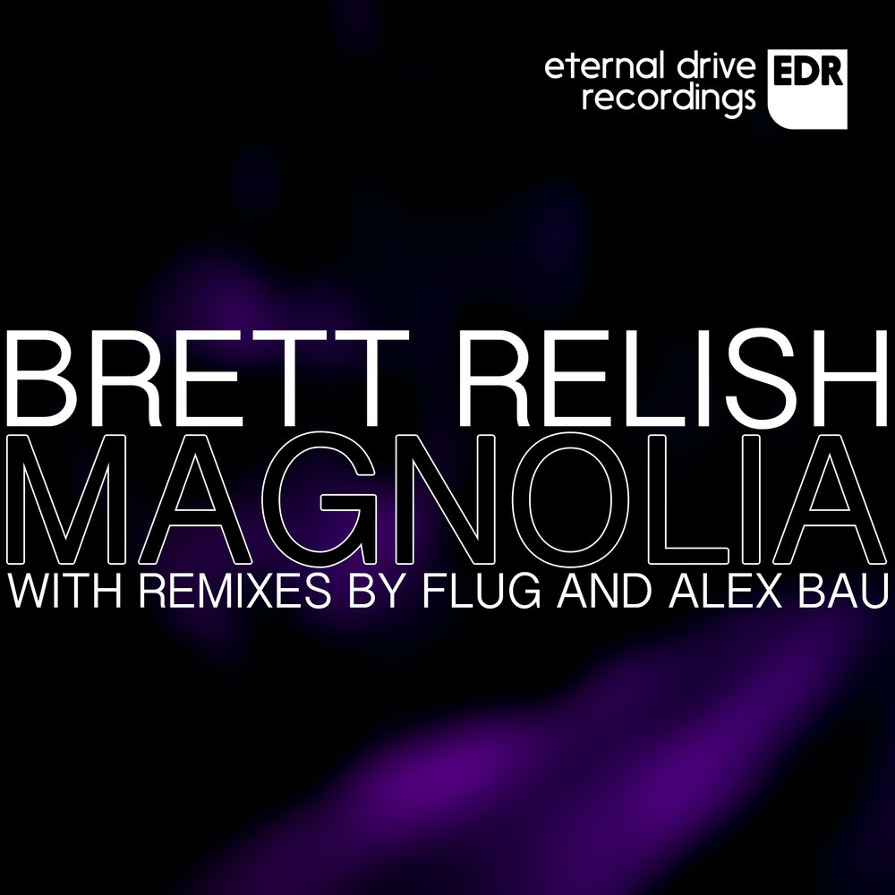EDR013 Brett Relish - Magnolia