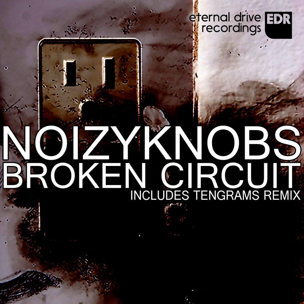 EDR012 NoizyKnobs - Broken Circuit