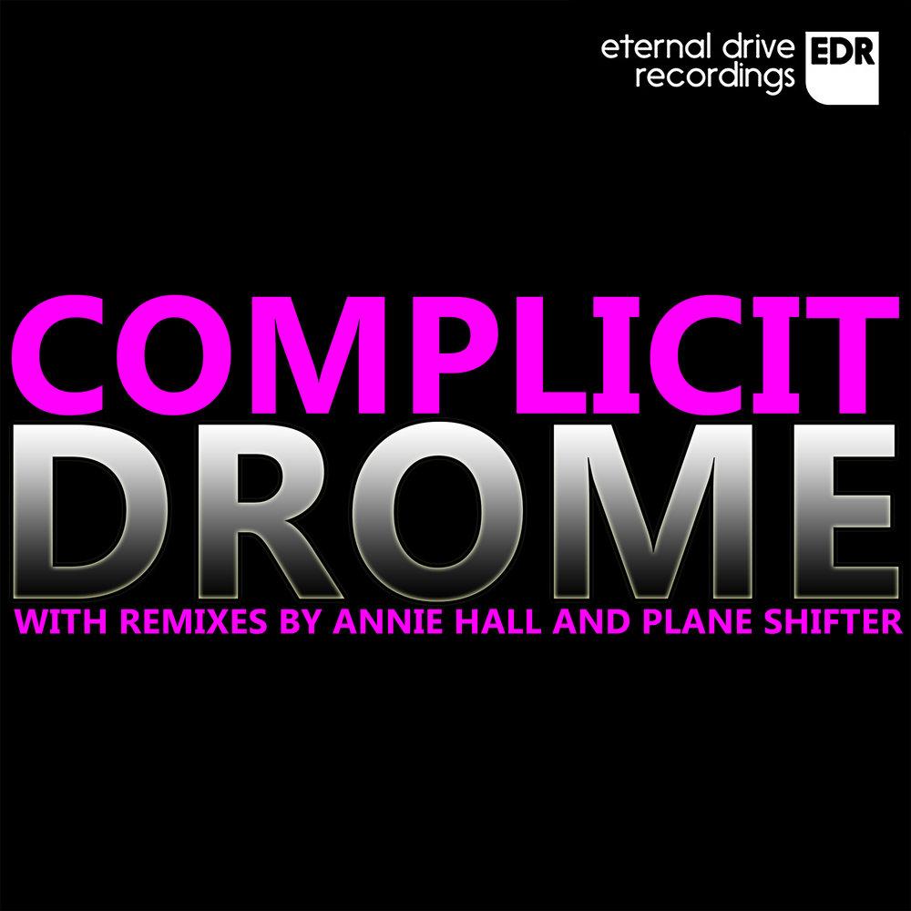 EDR006 Complicit - Drome