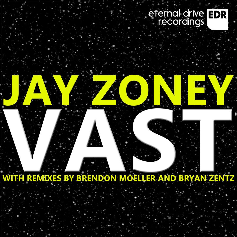 EDR005 Jay Zoney - Vast