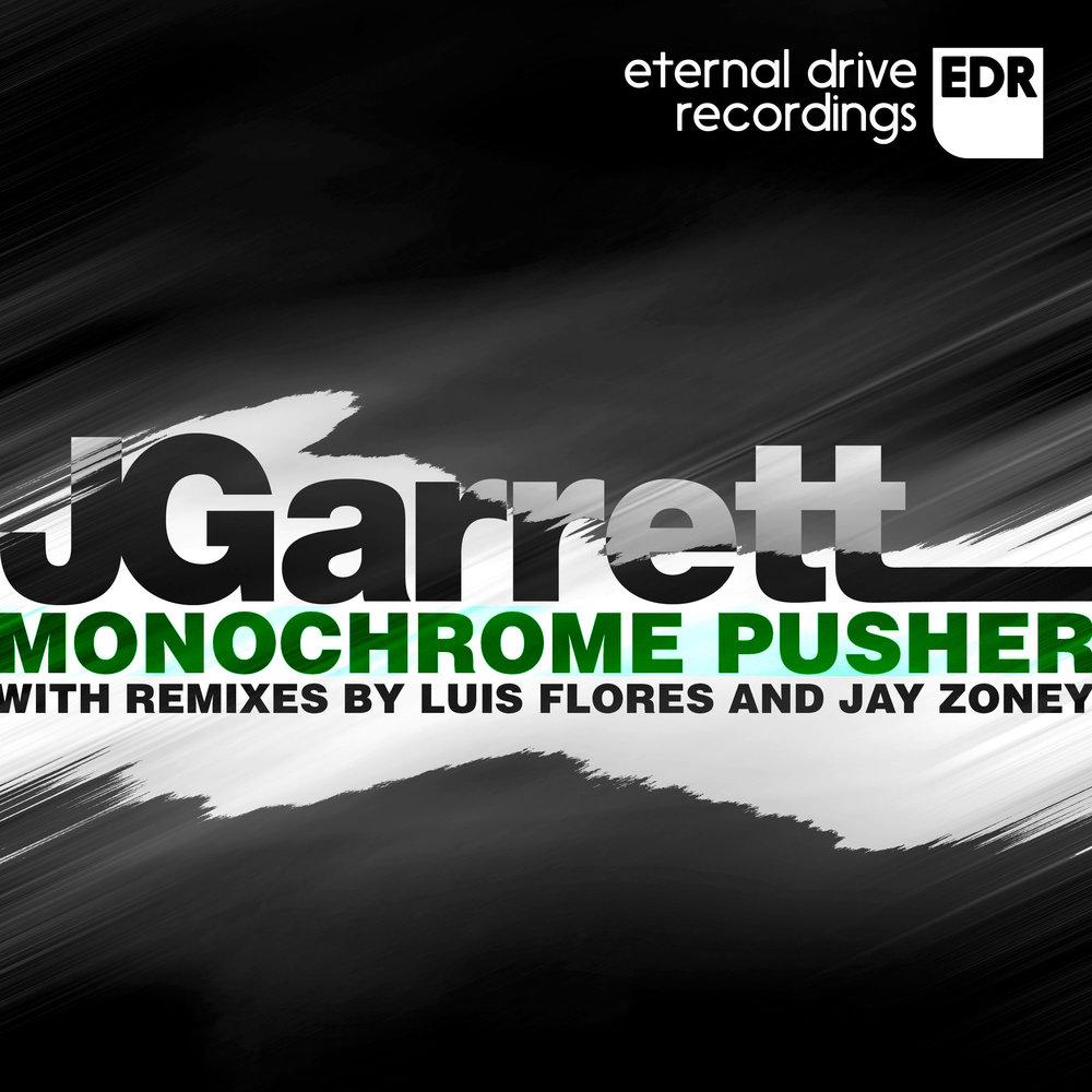 EDR003 JGarrett - Monochrome Pusher